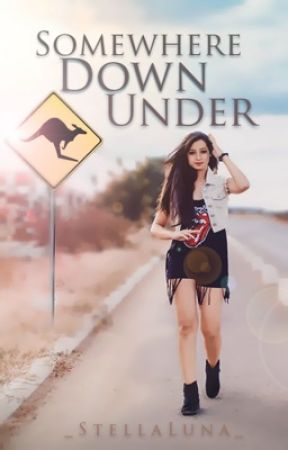 Somewhere Down Under (coming SEPTEMBER) by _StellaLuna_
