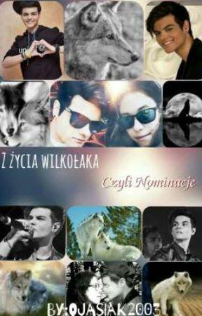 Z życia wilkołaka- czyli nominacje by ojasiak2003