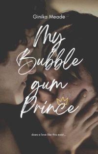 My Bubblegum Prince ✔ cover