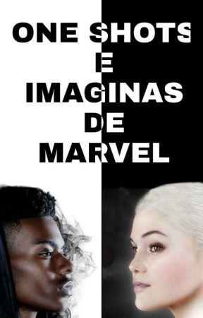 One Shots e Imaginas de Marvel (Pedidos Cerrados) by RubyWolffxxx