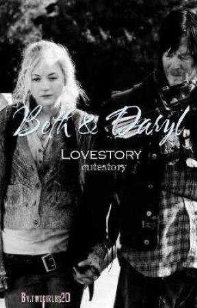 Daryl and Beth Love Story cutestory by twdgirlbs20
