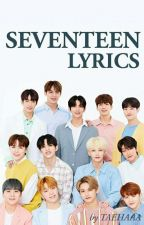 SEVENTEEN LYRICS by TAEHAAA
