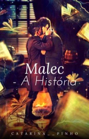 Malec- A História by cata__pinho