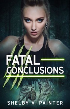 Fatal Conclusions (Book 3, the Fatal Trilogy Series) by Shelby_Painter