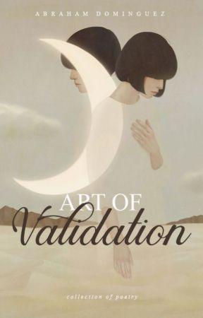 Art of Validation by penofawallflower