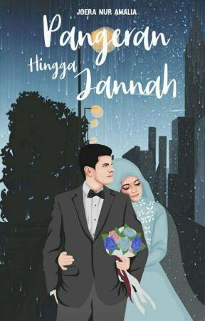 Pangeran Hingga Jannah I END by Bintang_kejora32