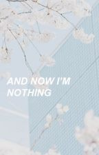 And Now I'm Nothing → Kellic by patrickstuhmpz