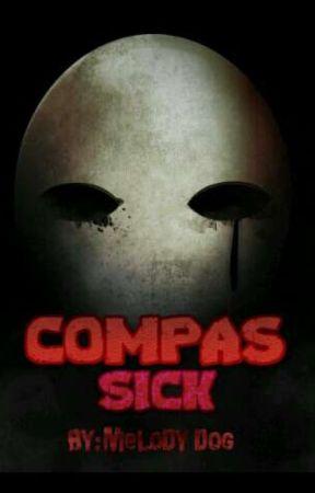 COMPAS SICK ||by: Melody Dog by melokoton_505