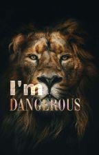 I'm dangerous by somesh_10