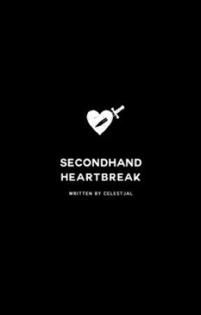 secondhand heartbreak by celestjal