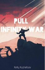 Pull | Infinity War by Imaginary_Capable16
