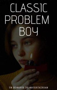 Classic Problem Boy cover