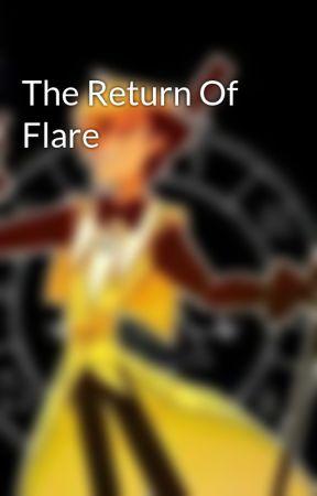 The Return Of Flare by BillCioherIshHuman
