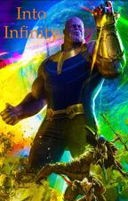 Into Infinity - Avengers: Infinity War (Thanos Love Story) by LAC1940
