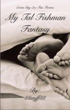 My Tal Fishman fantasy  by 88stuff88
