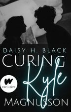 Curing Kyle ✓ |Rewriting| by ScarlettBlackDaisy