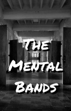 The Mental Bands by winks_and_smiles