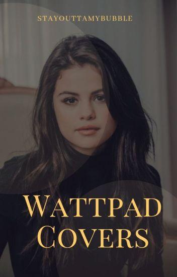 Wattpad Covers [ON HOLD]