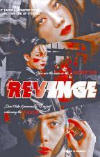 REVENGE | Crime AU |  by zenincity