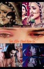Tum Mjhe Yaad Karo Ge!!! ✔  by Neena_writes