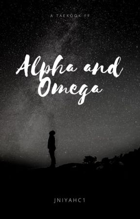 Alpha and Omega [COMPLETED] by jniyahc1