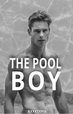 The Pool Boy by BxxkTxpia