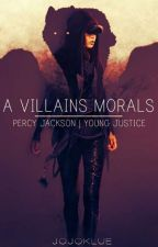 A Villains Morals    Female Percy Jackson Young Justice    by JojoKlue