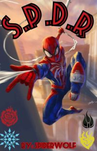 S.P.D.R (Spider-Man RWBY Crossover)  cover