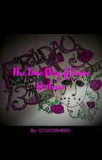 """The Real True Story of Jason Lord Elias Todd Voorhees """"Jason Voorhees""""  by MrsCCVoorhees13"""