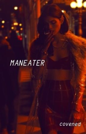 maneater by covened