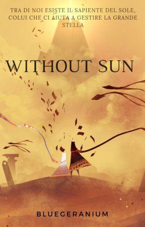 Without sun by BlueGeranium