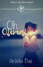 Oh Olivia!  by LemonTales