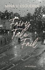 Fairy Tale Fail by MinaVE