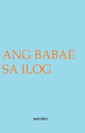 Ang Babae sa Ilog by Werden