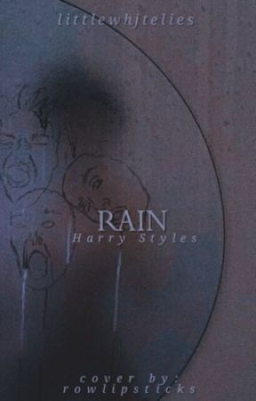 Rain | Harry Styles by littlewhjtelies