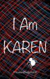 I Am Karen - Spider-Man / Peter Parker [1] cover