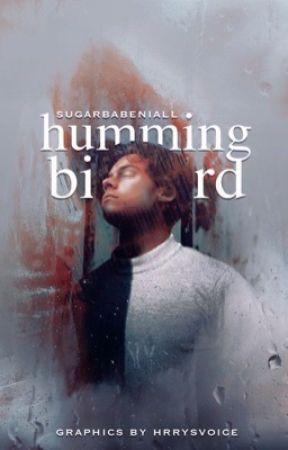 Hummingbird || h.s. 🎗 by sugarrniall