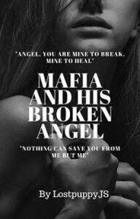 Mafia and His Broken Angel by LostpuppyJS