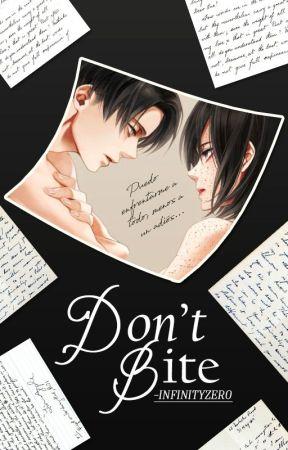 DON'T BITE │ Shingeki no Kyojin 「Levi Ackerman」 (AU) by -InfinityZero
