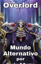 Overlord: mundo alternativo by NicolasBurgos9