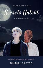 ☾ Secrets Untold - a supernatural ⟨ park jimin ☓ oc ⟩ fanfic by bubblelytz