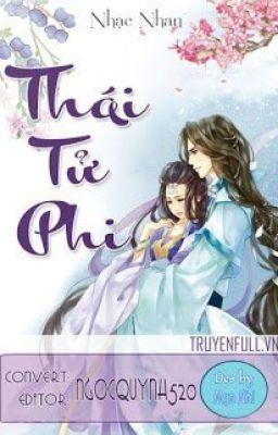 THÁI TỬ PHI - Nhạc Nhan