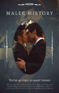 || Malec History || cover