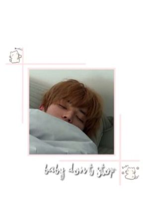 baby dont stop- l.ty+j.jh by loveleejihoon