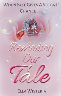 Rewinding Our Tale cover