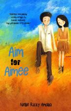 Aim for Aimee by nellieneiyra