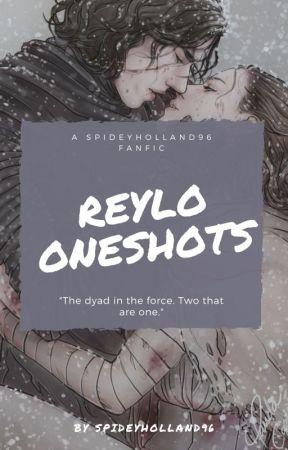 Reylo OneShots by SpideyHolland96