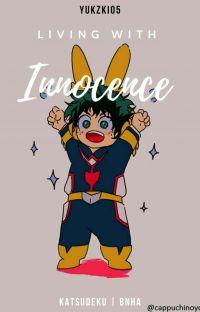 Living with innocence   BNHA   Katsudeku  cover