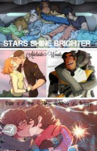 Stars Shine Brighter AU (Shidge & Klance Fanfic) [✔️] cover