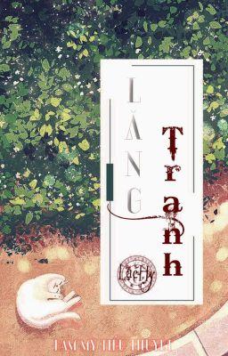 [ĐAM MỸ] LĂNG TRANH - LẠC HY